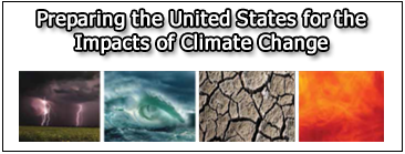 Preparing the United States for the Impacts of Climate Change