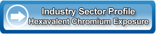 Industry Profile (Sector) - Hexavalent Chromium Exposure