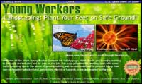 Teen Workers: Landscaping - Plant Your Feet on Safe Ground!