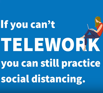 If you can't telework, you can still practice social distancing