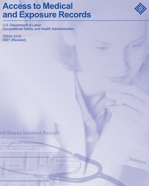 Access to Medical and Exposure Records | Occupational Safety