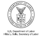 U.S. Department of Labor Hilda L. Solis, Secretary of Labor