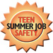 2008 Teen Summer Job Safety Campaign