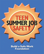 2007 Teen Summer Job Safety Campaign Logo