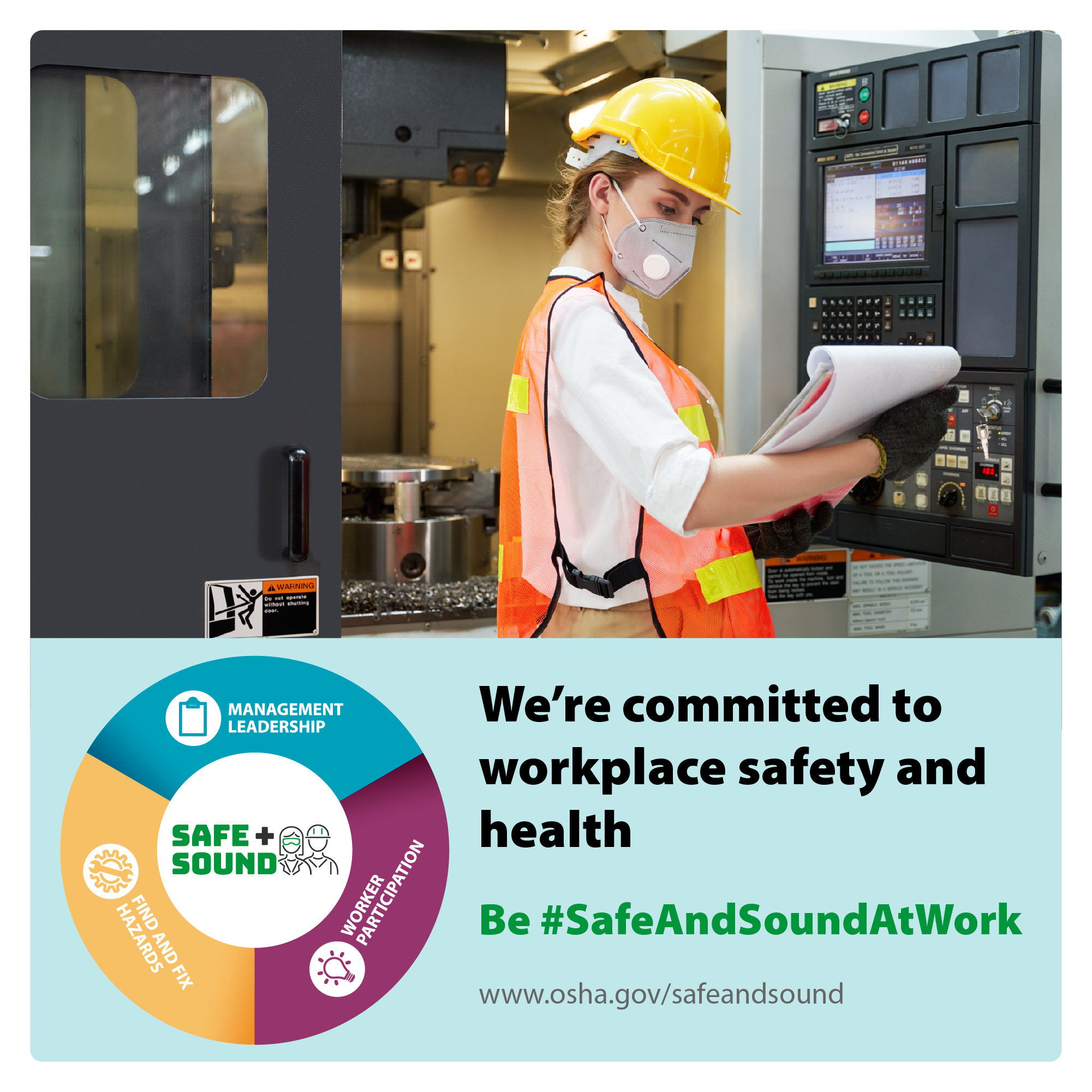 Construction worker in a filter mask with the text: We're committed to workplace safety and health be #SafeAndSoundAtWork - www.osha.gov/safeandsound