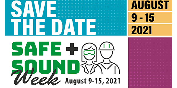 Safe + Sound Week Card with the text: Save the Date: August 9-15, 2021. Safe + Sound Week August 9-15, 2021