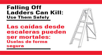 Falling Off Ladders Can Kill: Use them Safely