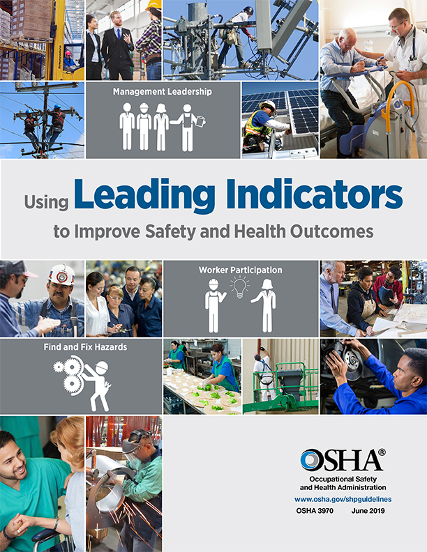 Using Leading Indicators to Improve Safety and Health Outcomes