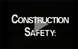 Construction Safety: Choice or Chance Video