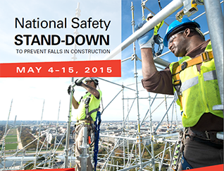 National Safety Stand-Down to prevent falls in construction - May 4-15 2015