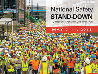 National Safety Stand-Down to prevent falls in construction - May 7-11 2018