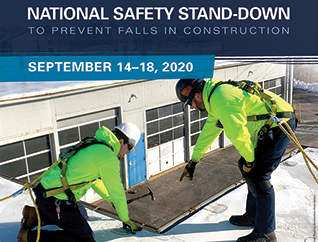 National Safety Stand-Down to prevent falls in construction - September 14-18 2020
