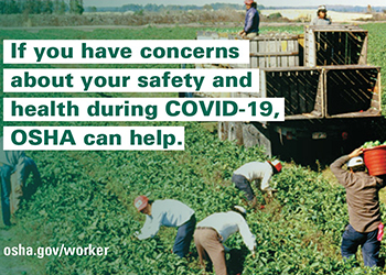 If you have concerns about your safety and health during COVID-19, OSHA can help - osha.gov/worker