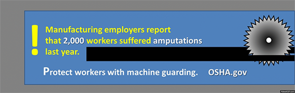 Manufacturing employers report that 2,000 workers suffered amputations last year.