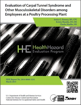 NIOSH report Evaluation of Carpal Tunnel Syndrome and Other Muskuloskelatal disorders among employees and a poultry processing Plant