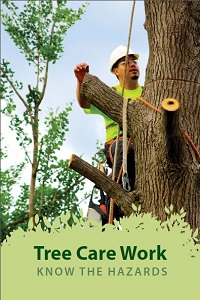 Tree Care Work: Know the Hazards