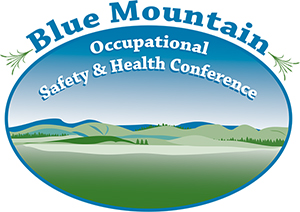 Blue Mountain Occupational Safety & Health Conference