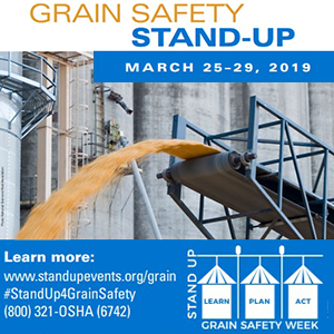 Grain Safety Stand-Up - March 25-29, 2019