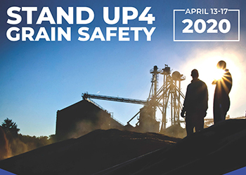 Stand Up4 Grain Safety - April 13-17, 2020