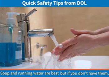Quick Safety Tips from DOL