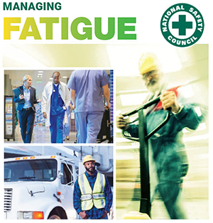 Managing Fatigue - National Safety Council