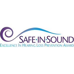 Safe in Sound Excellence in Hearing Loss Prevention Award