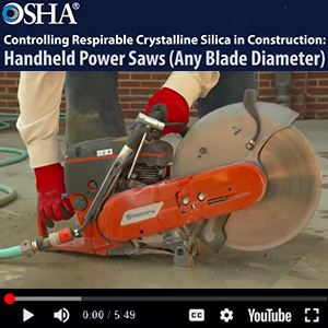 OSHA - Controlling Respirable Crystalline Silica in Construction - Handheld Power Saws (Any Blade Diameter) - thumbnail