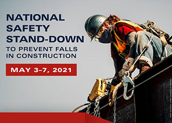 National Safety Stand-Down to Prevent Falls in Construction - May 3-7, 2021