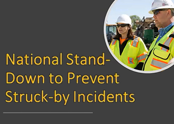 National Stand-Down to Prevent Struck-by Incidents