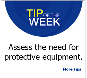 Tip of the Week screenshot - Assess the need for protective equipment
