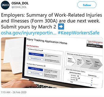 Employers: Summary of Work-Related Injuries and Illnesses (Form 300A) are due next week. Submit yours by March 2.