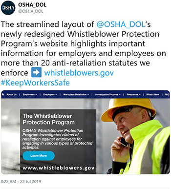 OSHA_DOL: The streamlined layout of @OSHA_DOL's newly redesigned Whistleblower Protection Program's website highlights important information for employers and employees on more than 20 anti-retaliation statutes we enforce - whistleblowers.gov #KeepWorkersSafe