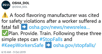 A food flavoring manufacturer was cited for safety violations after a worker suffered a fatal fall. Plan. Provide. Train. Following these three simple steps can #StopFalls and #KeepWorkersSafe